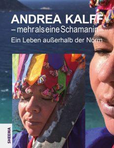 Buch Andrea Kalff Mehr als eine Schamanin